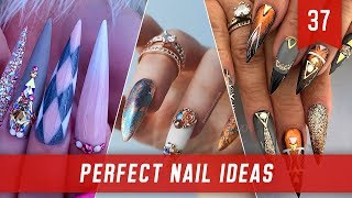 PERFECT 15 NAIL IDEAS / NAIL TUTORIALS 2019