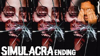 WHAT DID WE DO WRONG!? | Simulacra ENDING (Part 5)