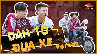 [Nhạc Chế] Dân Tổ Đua Xe – Thiện Nguyễn Official | Parody MV
