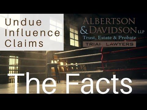 California Undue Influence Claims Lawyers Albertson Davidson Llp
