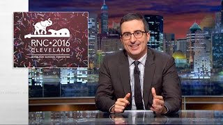 Last Week Tonight with John Oliver: Republican National Convention (HBO) by : LastWeekTonight