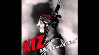 KIZ - Küss mir den Schwanz