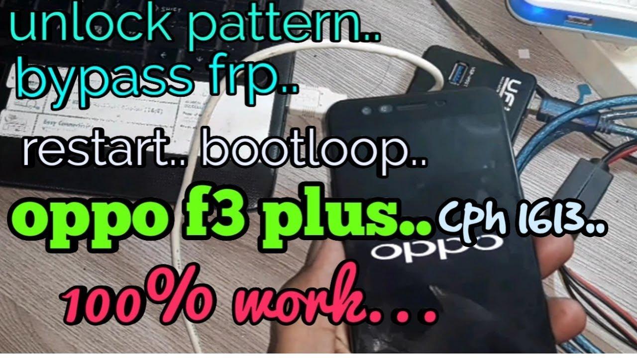 tutorial mengatasi oppo f3 plus cph 1613 restart bootloop fix 100% fix