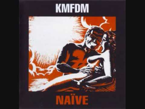 KMFDM - Naïve (1990)