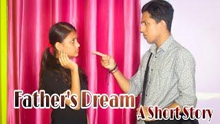 Father's Dream -A Short Story| Pita Ke Sapne |Heart Touching Story| Prashant Sharma