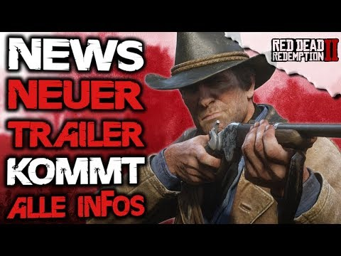 🚨Brand-aktuelle NEWS - Neuer Trailer kommt für Red Dead Redemption 2 - Launch Trailer