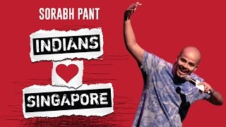 Indians LOVE Singapore: Standup Comedy by Sorabh Pant