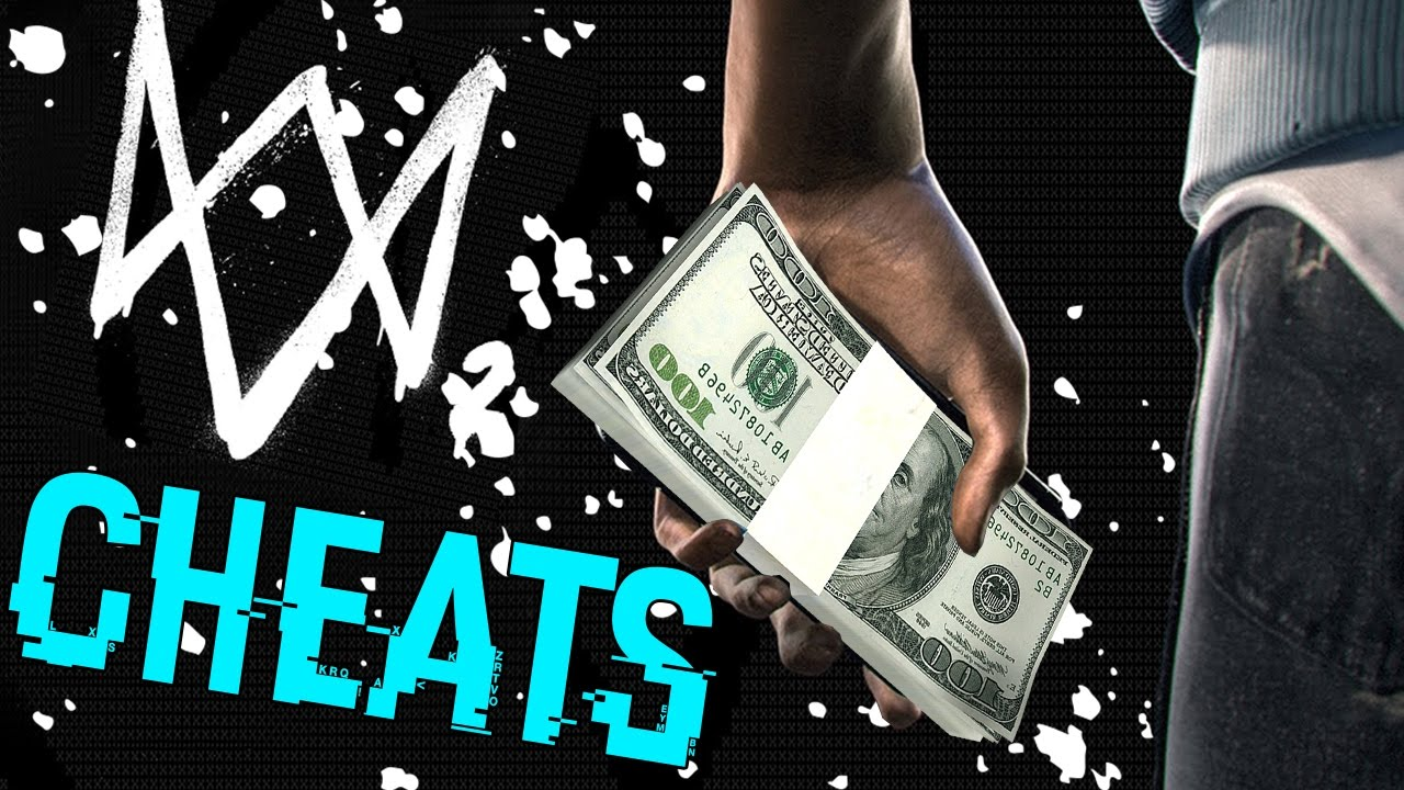 Watch Dogs  Cheats Unlimited Money