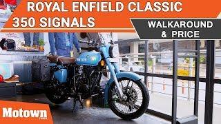 Royal Enfield Classic 350 Signals | Walkaround & Price | | Motown India