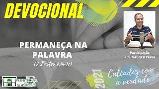 Devocional | PERMANEÇA NA PALAVRA | 19/10/2021