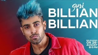 GURI: Billian Billian (Full Song) Sukhe Satti Dhillon | Gk.Digital | Geet mp3 by | punjabi starz