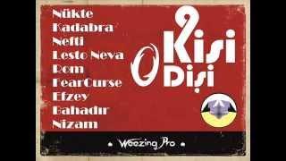 Gambar cover Nükte & Kadabra & Nefti & Lesto Neva & Rom & FearCurse & Efzey & Bahadır & Nizam - 9 Kişi 0 Dişi