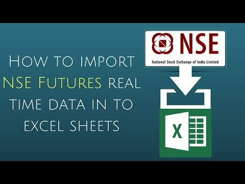 How to import NSE Futures real time data in to excel sheets - YouTube