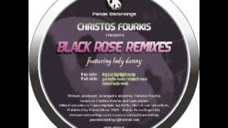 Christos Fourkis ft. Lady Danny - Black Rose (Original Mix)