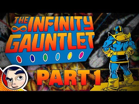 "The Infinity Gauntlet ""Half the Universe... Dead"" Pt 1 - InComplete Story"