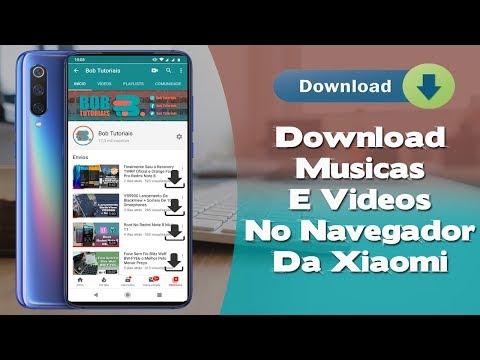 Recurso Secreto No Navegador Da Xiaomi: Que Faz Downloads De Videos e Musicas