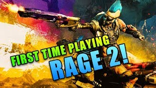 First Time Playing Rage 2!