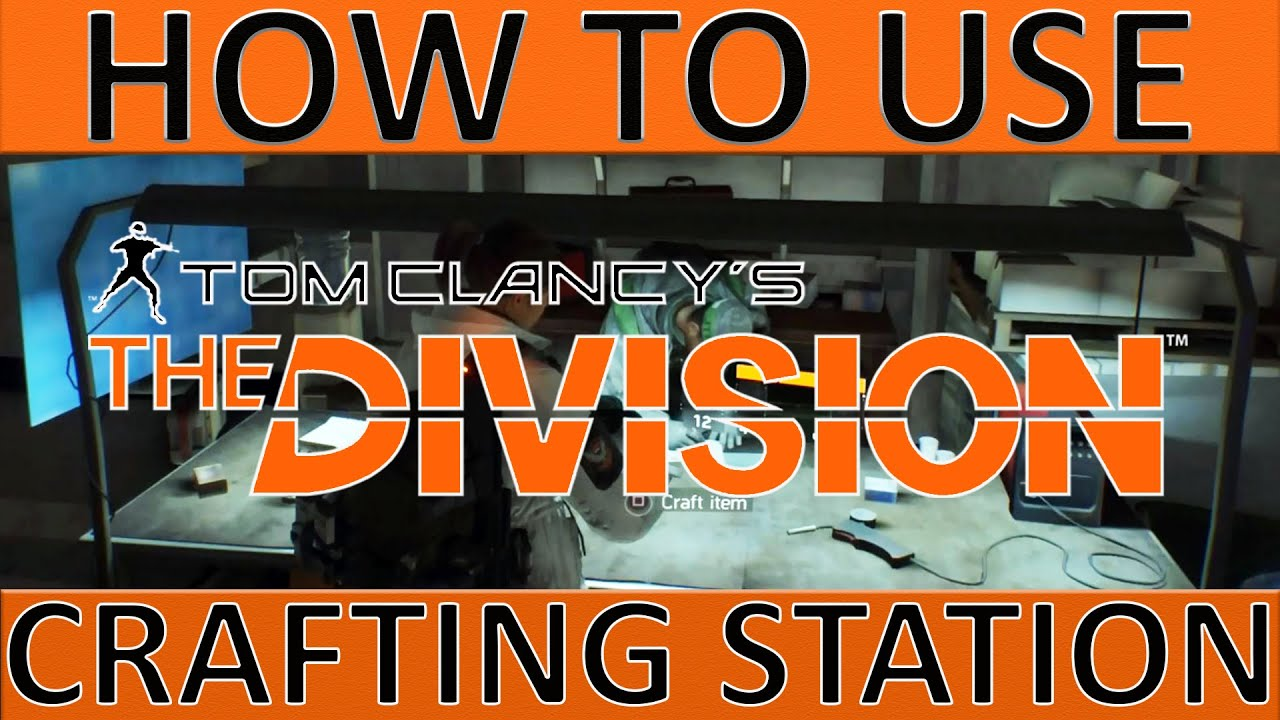 The division crafting how to use crafting station blueprints 3 the division crafting how to use crafting station blueprints 3 ways to collect resources malvernweather Images