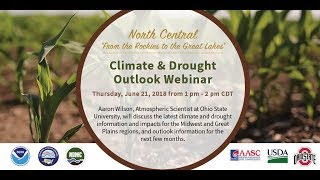 June 2018 North Central Climate and Drought Summary & Outlook