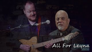 All For Leyna - Billy Joel - David Locke
