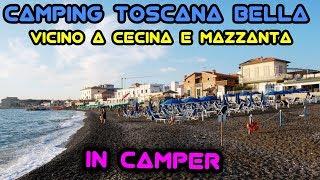 Camping Toscana Bella vicino a Cecina e Mazzanta IN CAMPER