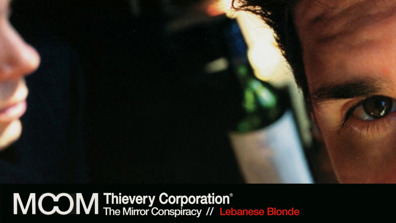 thievery-corporation-lebanese-blonde-official-audio-thievery-corporation