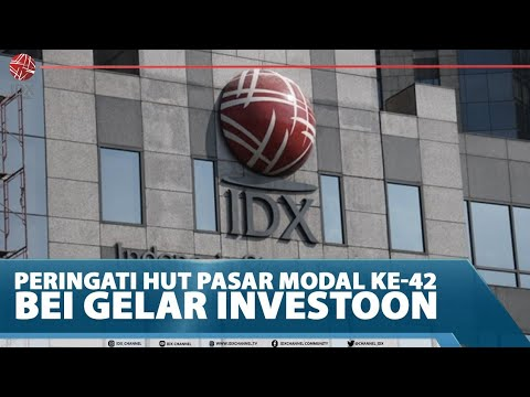 PERINGATI HUT PASAR MODAL KE-42, BEI GELAR INVESTOON - MARKET REVIEW FULL