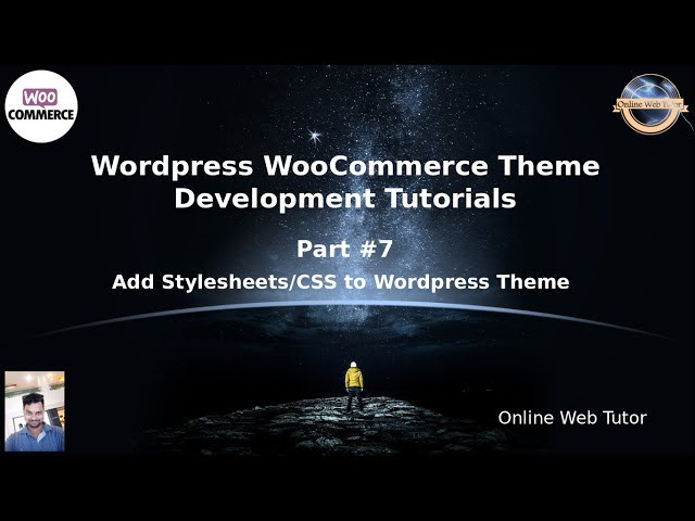 Wordpress WooCommerce Theme Development Tutorials #7 Add Stylesheets/CSS file to Wordpress Theme