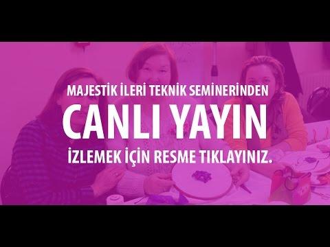 Majestik Kurdele Nakısı İstanbul Semineri