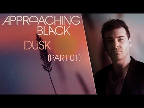 Approaching Black - 'Dusk, Pt. 1' (Deep House Mix)