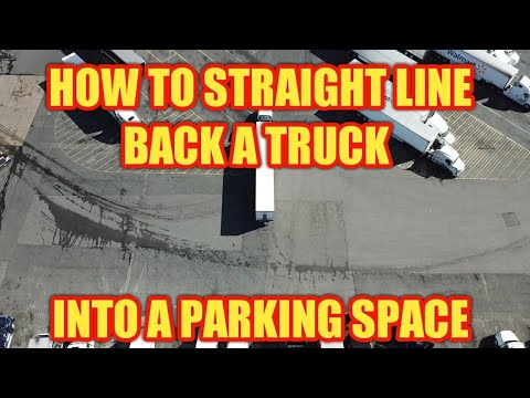 How To Straight Line Back A Truck Into A Parking Space