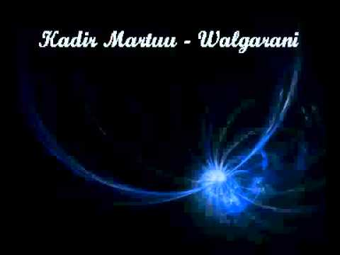 Walgarani-by Kadir Martuu Travel Video
