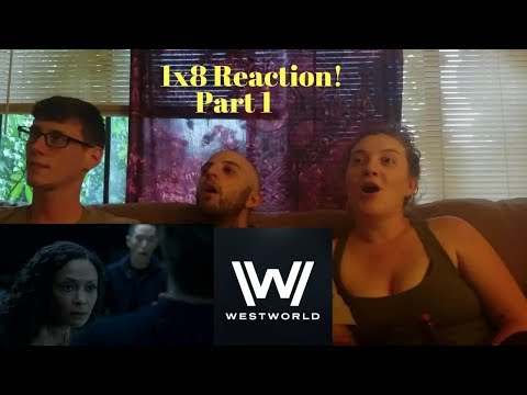 "Westworld 1x8 ""Trace Decay"" Group Reaction! (Part 1)"