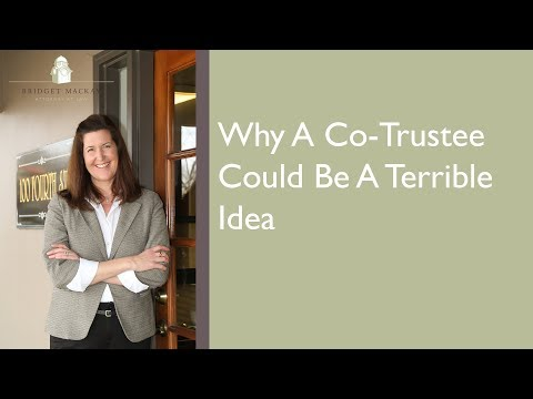 Why A Co-Trustee Could Be A Terrible Idea