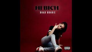 Bhad Bhabie- Hi Bich (Türkçe Çeviri)