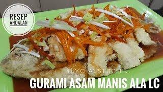 Download Video [RESEP ANDALAN] GURAMI ASAM MANIS ala LC MP3 3GP MP4