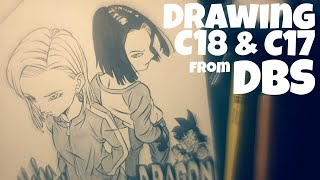 Drawing C18 and C17 | from Dragon Ball Super