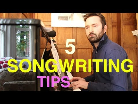 5 Songwriting Tips | Tom Rosenthal