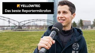 Yellowtec iXm | Das beste Radio- und TV Reportermikrofon