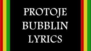 Protoje - Bubblin (Lyrics)