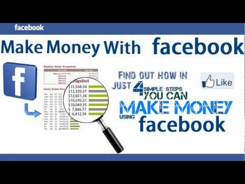 Make Money With Facebook - Quick Way To Make Money With Facebook