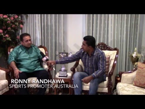 INTERVIEW WITH RONNY RANDHAWA (Sports promoter Melbourne AUS)