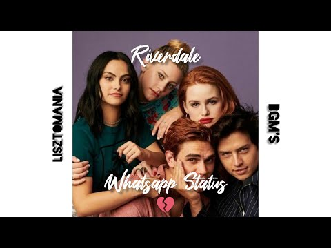 Riverdale | Broken | Whatsapp Status | LISZTOMANIA BGM's |