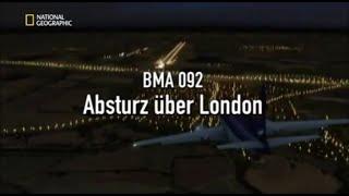 16 - Sekunden vor dem Unglück - BMA 092: Absturz über London