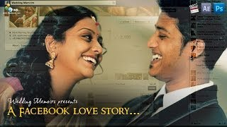 The Facebook Love Story -  {ABINAV + SHRUTI}