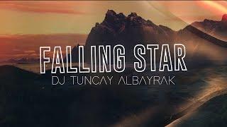 Download lagu DJ Tuncay Albayrak Falling Star MP3