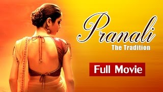 vuclip Bollywood Full Movies | Pranali - The Tradition | New Movies 2015 Full Movies | B Grade Hindi Movies
