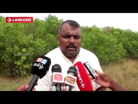 Poonakary Ban Land Grabbing - People are Sent Back to Surveyor