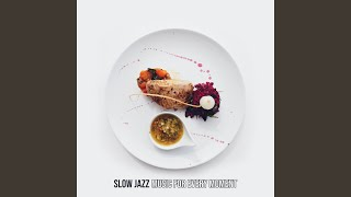 Lunch in the Restaurant with Smooth Jazz Music