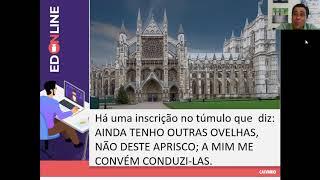 AULA ED - 01/11/2020. O PIONEIRISMO DE DAVID LIVINGSTONE.